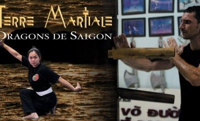 dragons de Saigon, le documentaire sur les arts martiaux vietnamiens