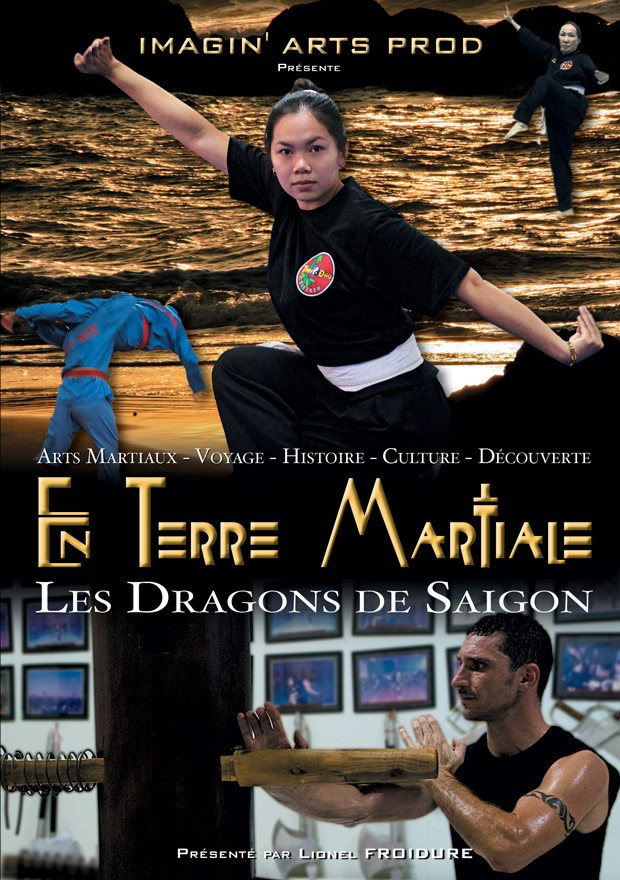 documentaire Les dragons de Saigon - En Terre Martiale