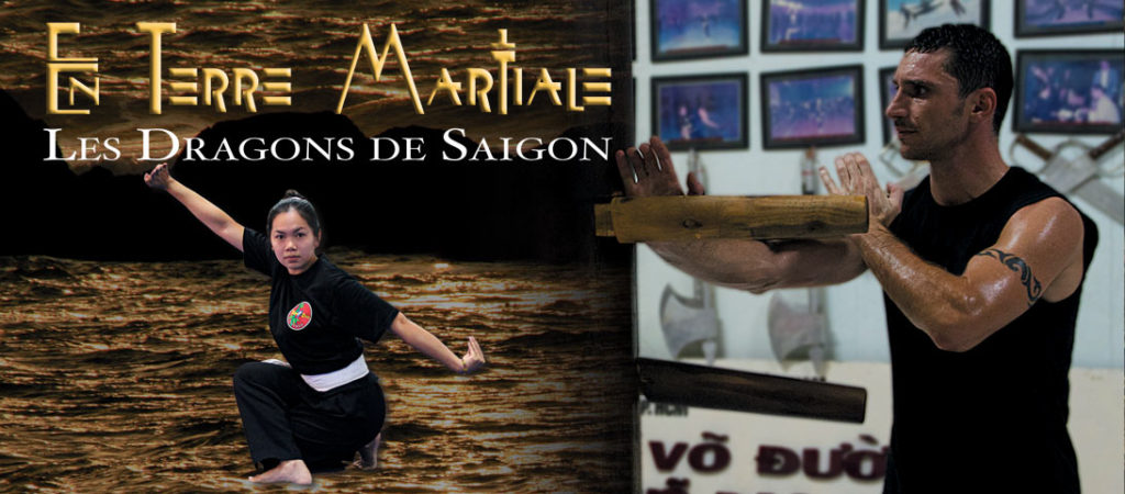 dragons de Saigon, le documentaire sur les arts martiaux vietnamiens