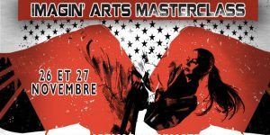 Imagin' Arts Masterclass « Experts » 2016