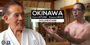 Okinawa Karaté - Choyu Kiyuna & Kansho Uechi - Téléchargement HD